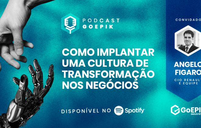 1º episódio do Podcast GoEPIK