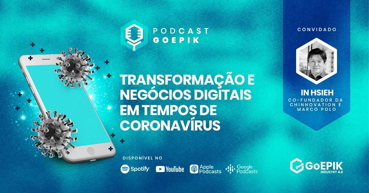 In Hsieh: Negócios digitais na China pós-coronavírus