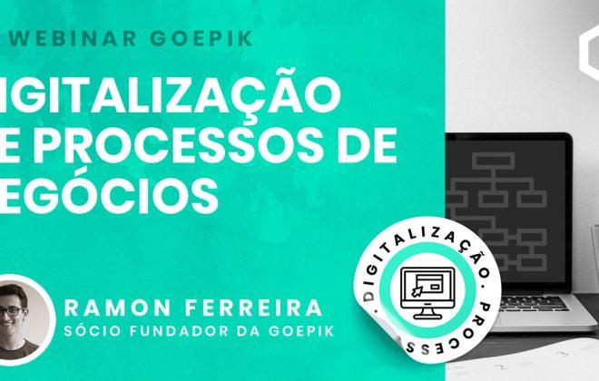 Webinar GoEPIK - Digitalização de processos