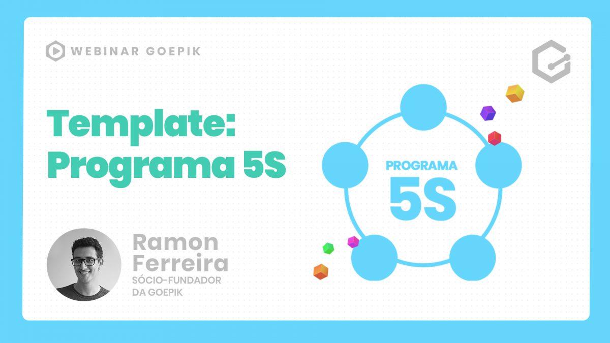 Template GoEPIK- Programa 5S