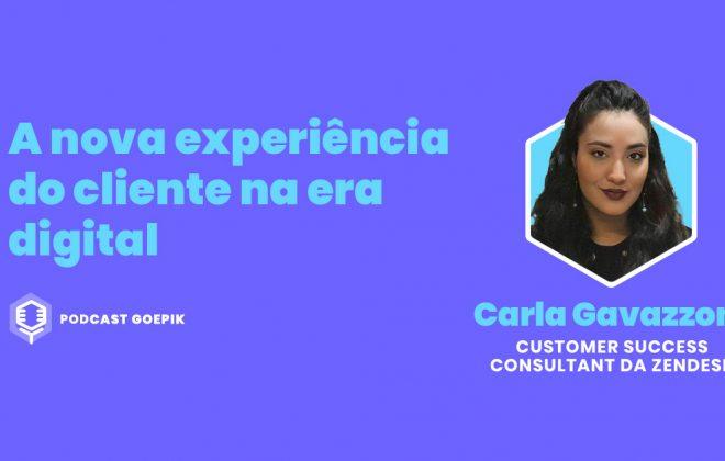 Podcast GoEPIK - Carla Gavazzoni, Zendesk