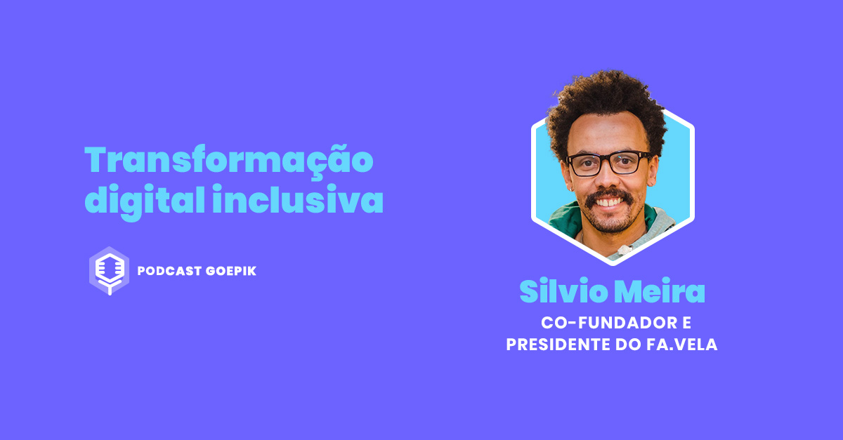 Podcast GoEPIK - João Souza, Fa.vela